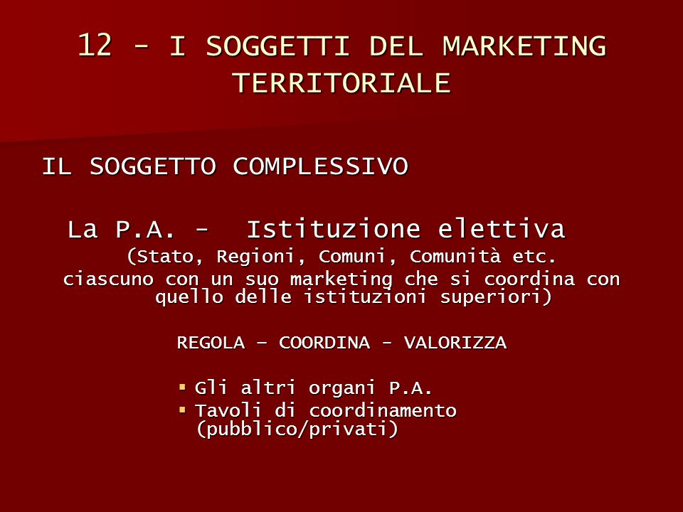 12 - I SOGGETTI DEL MARKETING TERRITORIALE