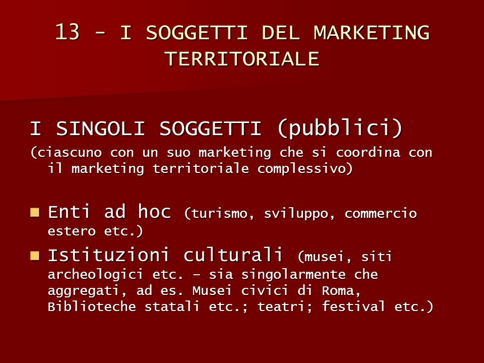 13 - I SOGGETTI DEL MARKETING TERRITORIALE