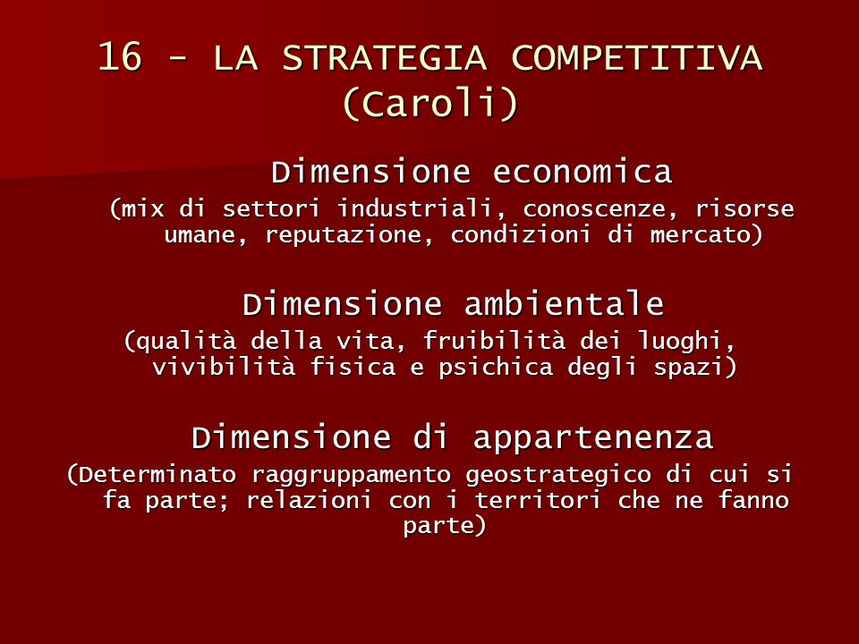 16 - LA STRATEGIA COMPETITIVA (Caroli)