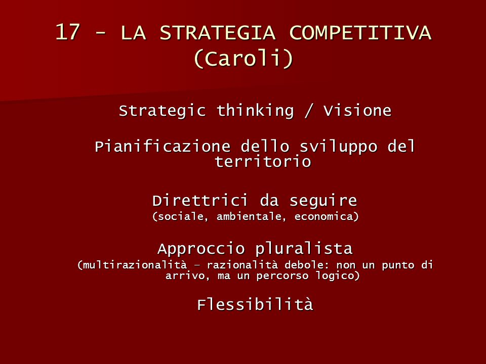 17 - LA STRATEGIA COMPETITIVA (Caroli)