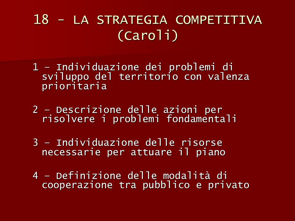 18 - LA STRATEGIA COMPETITIVA (Caroli)