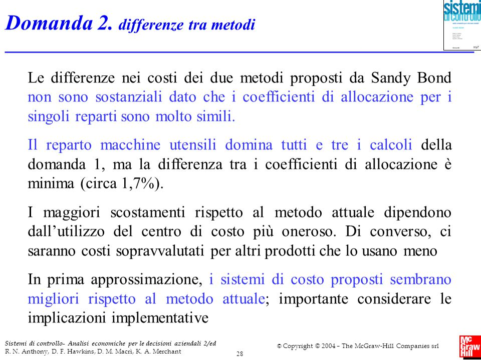 Domanda 2. differenze tra metodi