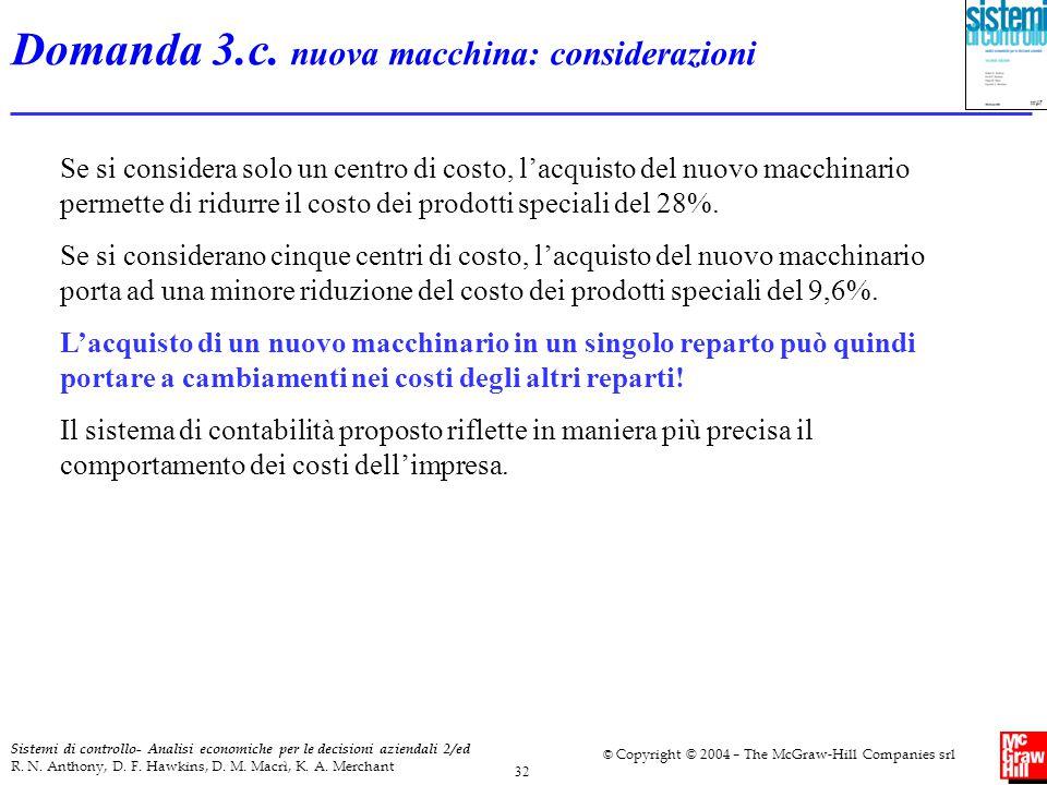 Domanda 3.c. nuova macchina: considerazioni