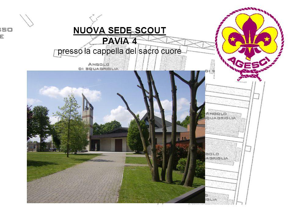 NUOVA SEDE SCOUT PAVIA 4 presso la cappella del sacro cuore