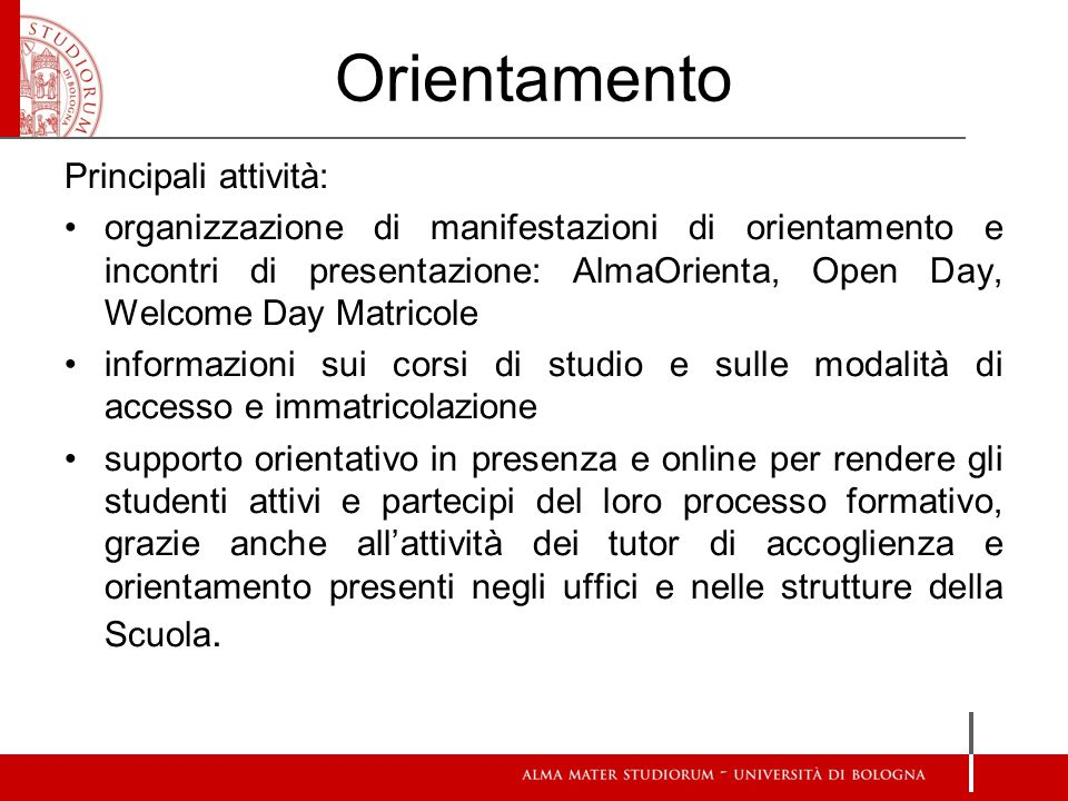 Orientamento Principali attività: