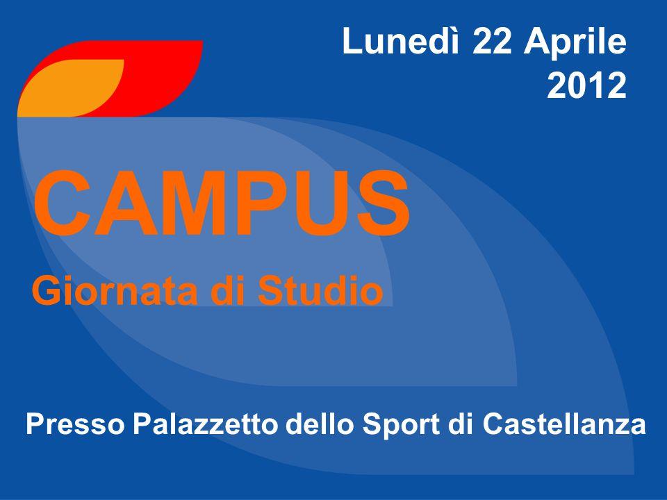CAMPUS Giornata di Studio Lunedì 22 Aprile 2012
