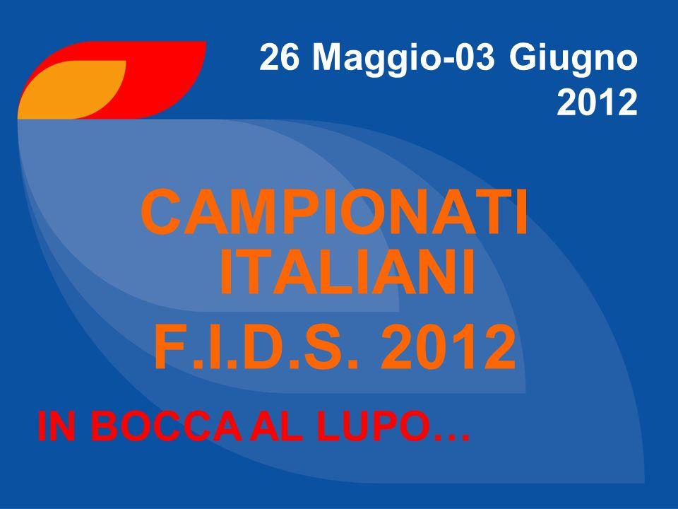 CAMPIONATI ITALIANI F.I.D.S. 2012
