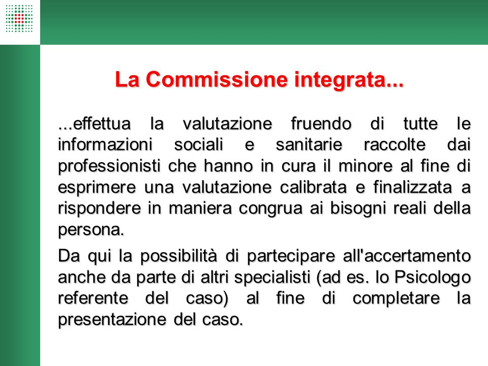La Commissione integrata...