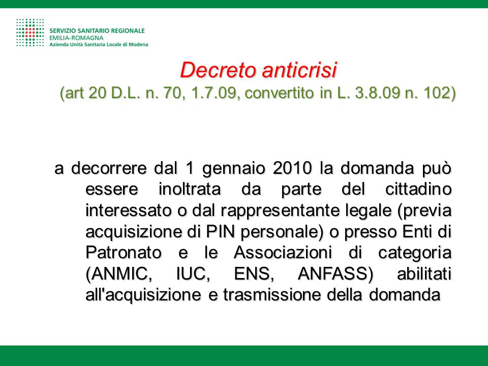 Decreto anticrisi (art 20 D. L. n. 70, 1. 7. 09, convertito in L. 3. 8