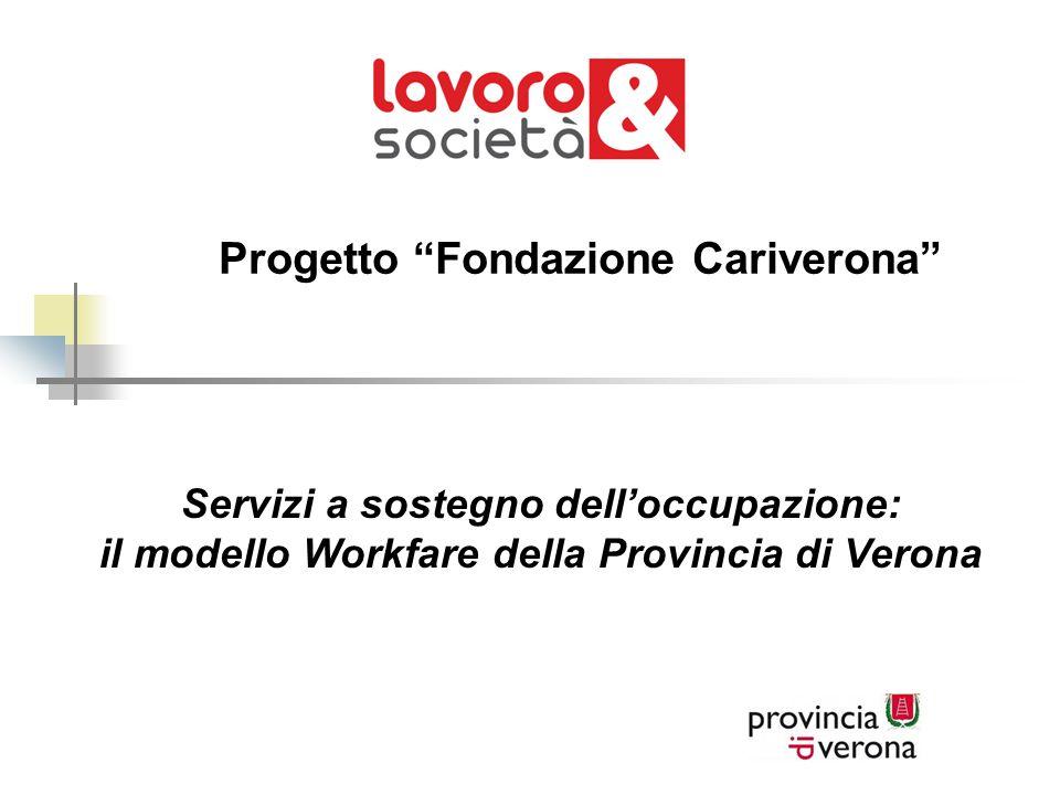 Progetto Fondazione Cariverona