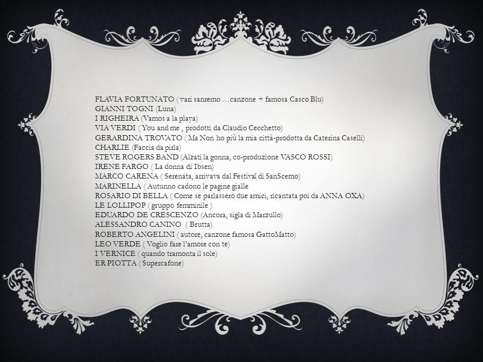 FLAVIA FORTUNATO ( vari sanremo …canzone + famosa Casco Blu)