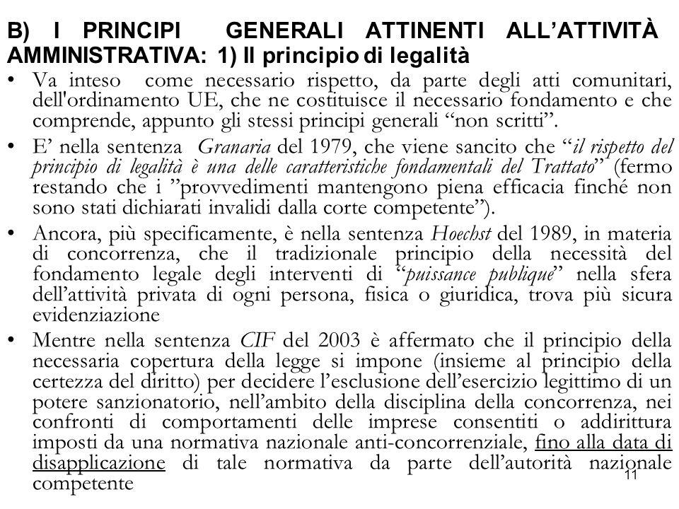 B) I PRINCIPI GENERALI ATTINENTI ALL'ATTIVITÀ AMMINISTRATIVA: 1) Il principio di legalità