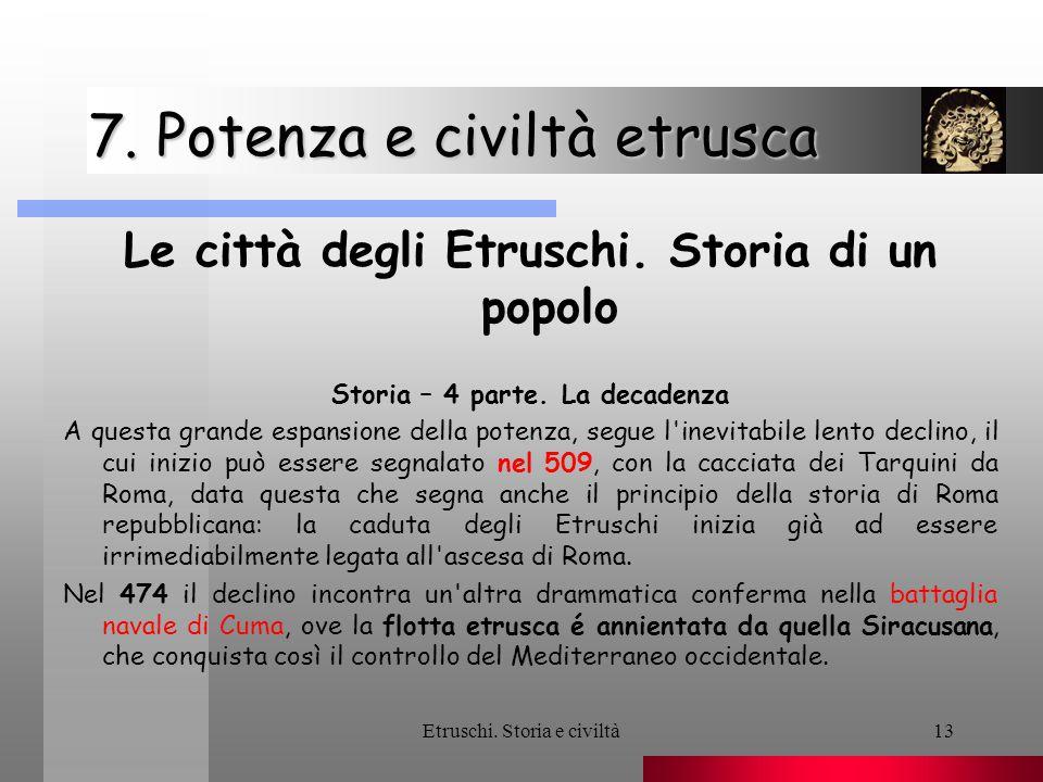 7. Potenza e civiltà etrusca