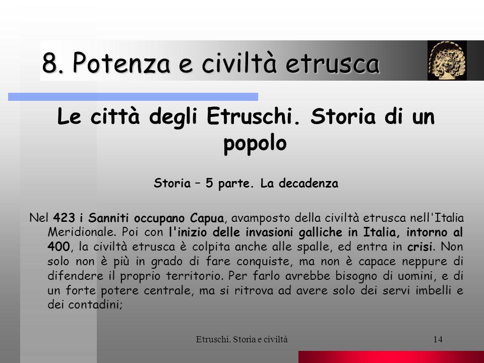 8. Potenza e civiltà etrusca