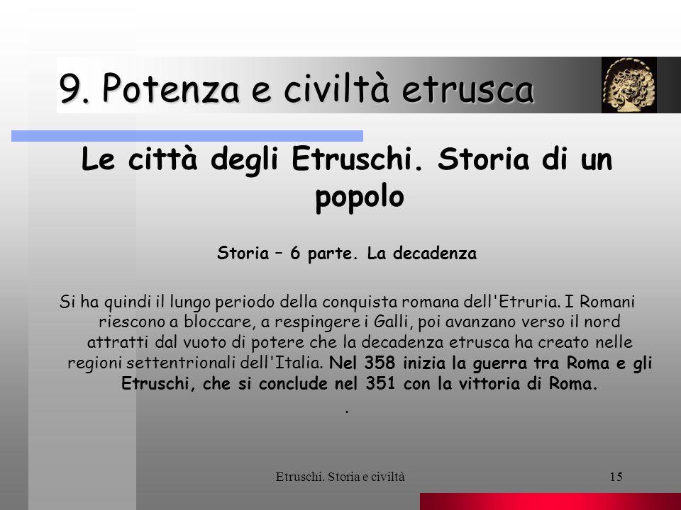 9. Potenza e civiltà etrusca