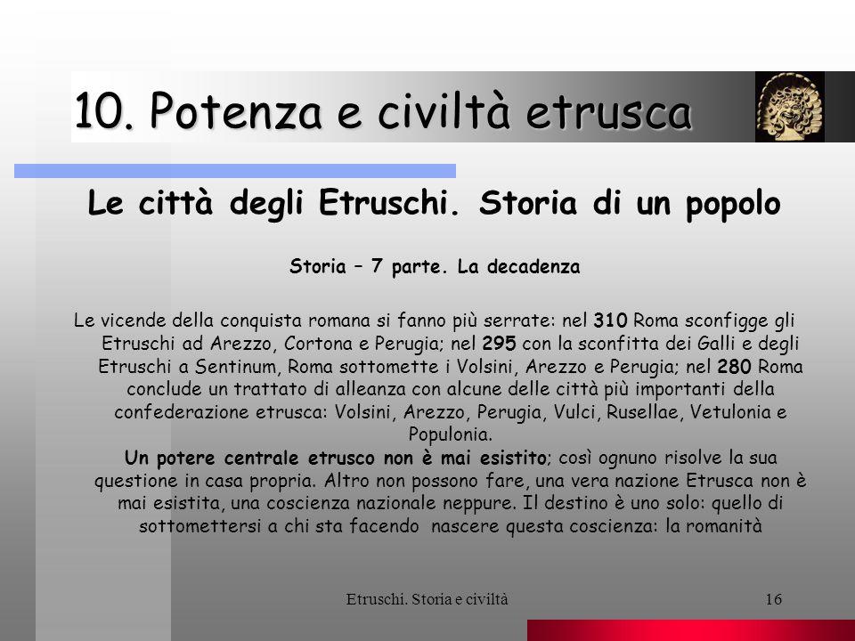 10. Potenza e civiltà etrusca