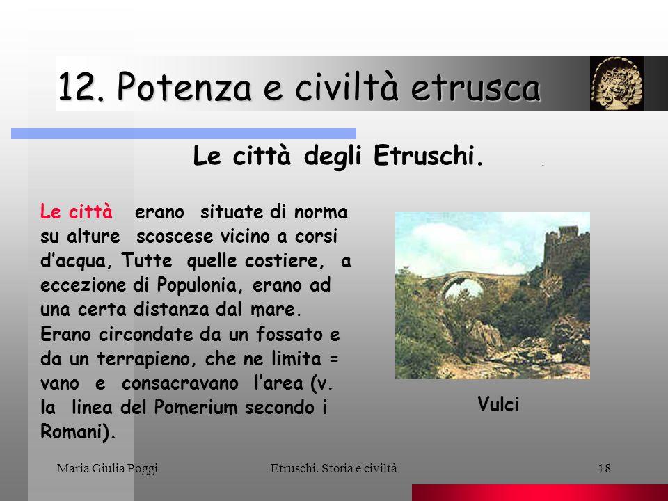 12. Potenza e civiltà etrusca