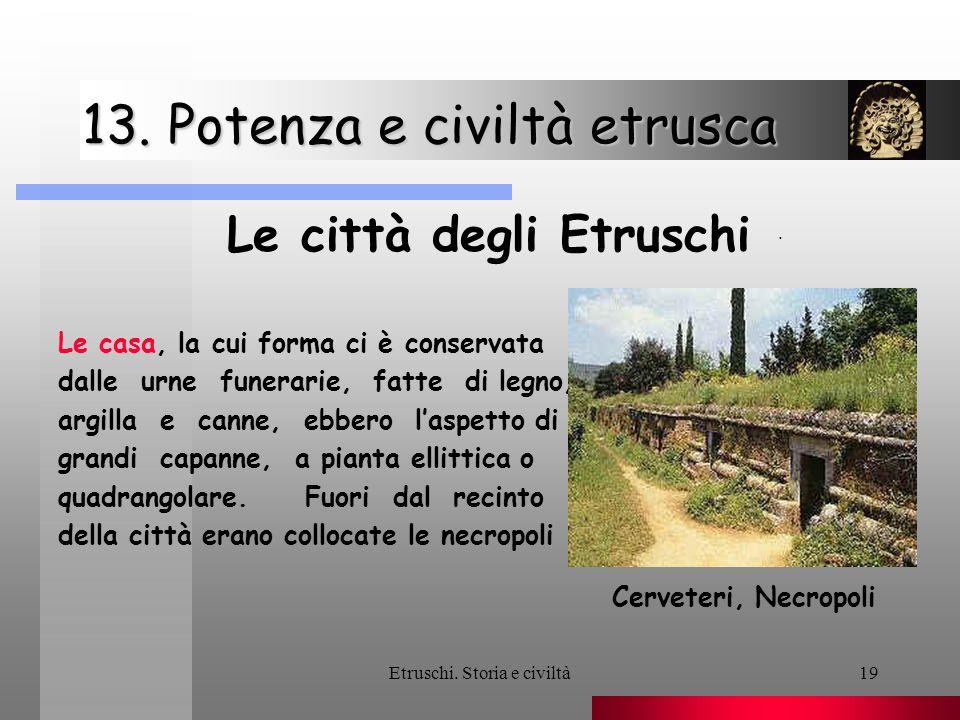 13. Potenza e civiltà etrusca