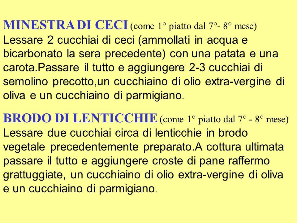 MINESTRA DI CECI (come 1° piatto dal 7°- 8° mese)
