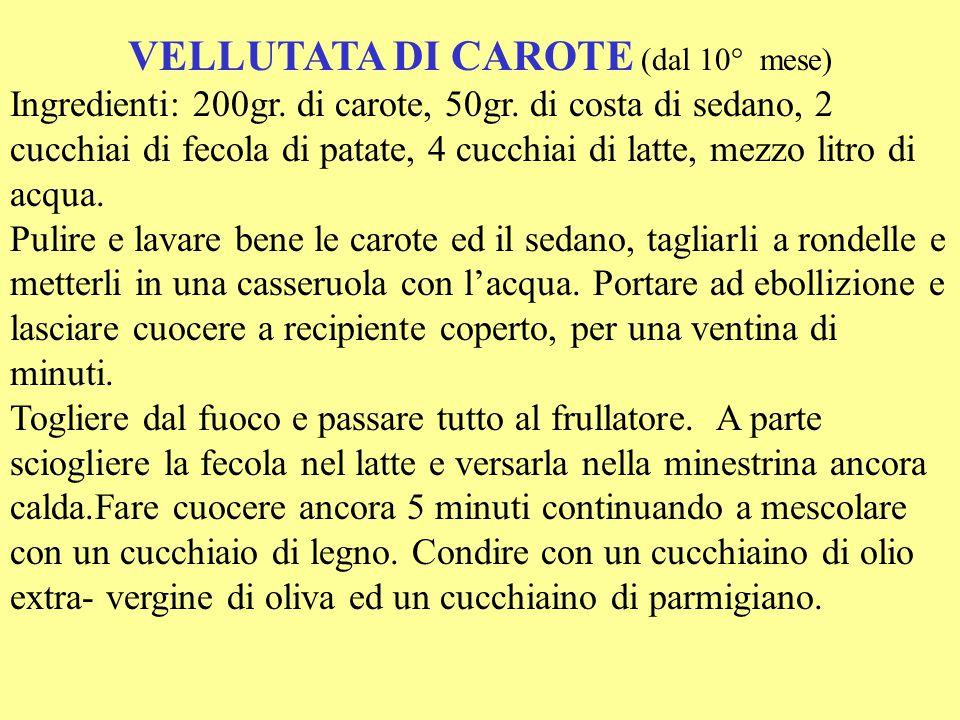 VELLUTATA DI CAROTE (dal 10° mese)