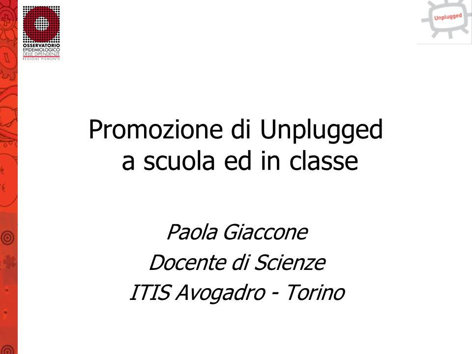 Promozione di Unplugged a scuola ed in classe