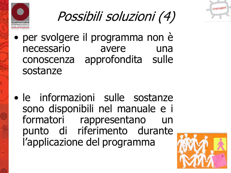 Possibili soluzioni (4)