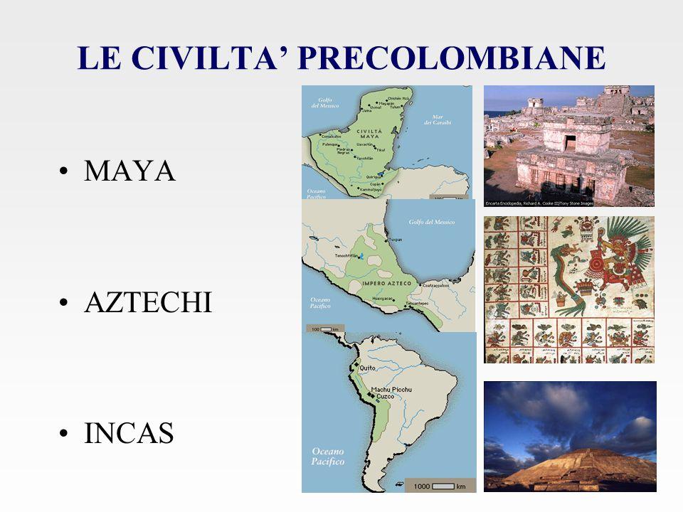 LE CIVILTA' PRECOLOMBIANE