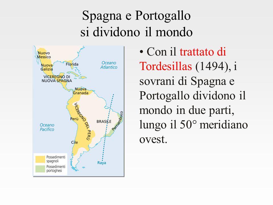Spagna e Portogallo si dividono il mondo