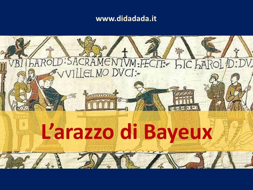 www.didadada.it L'arazzo di Bayeux