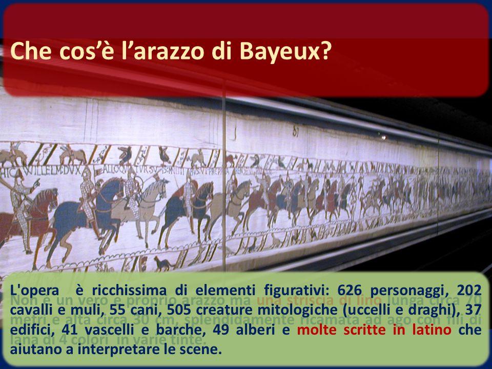 Che cos'è l'arazzo di Bayeux
