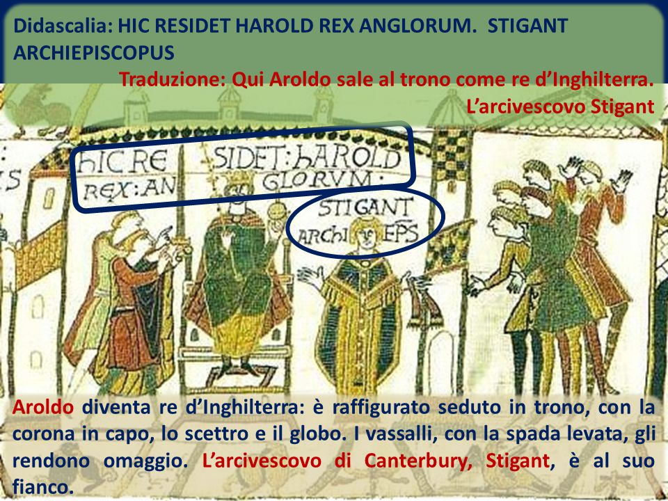 Didascalia: HIC RESIDET HAROLD REX ANGLORUM. STIGANT ARCHIEPISCOPUS