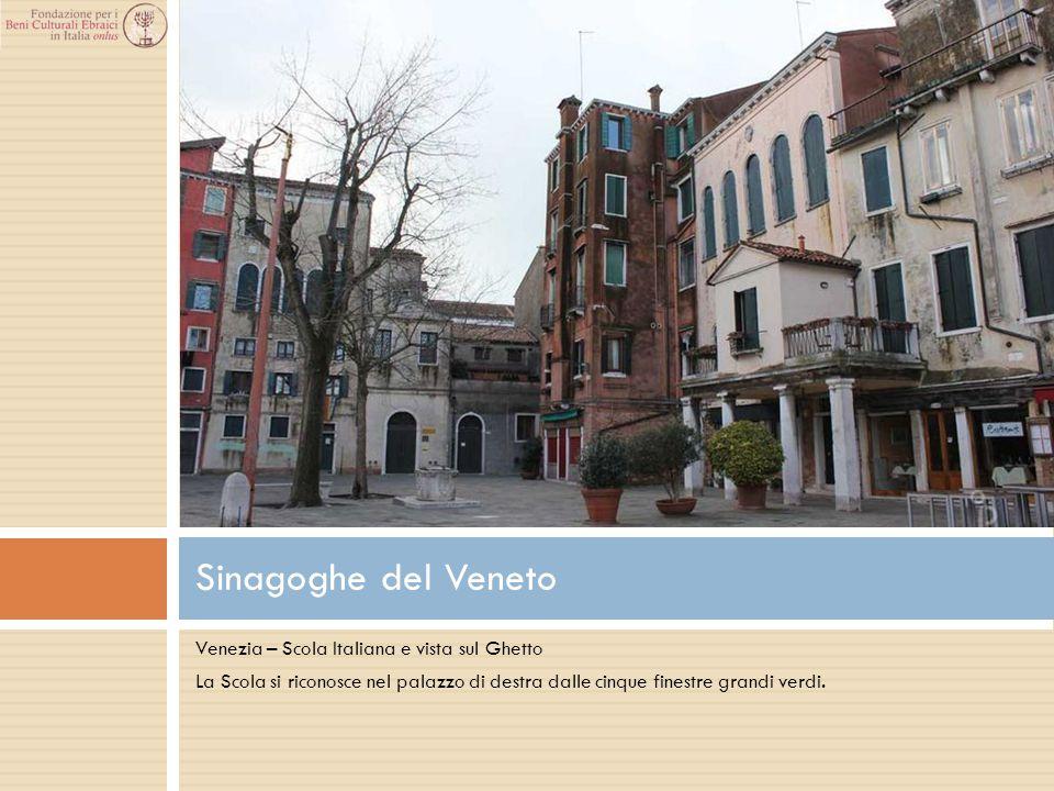 Sinagoghe del Veneto Venezia – Scola Italiana e vista sul Ghetto