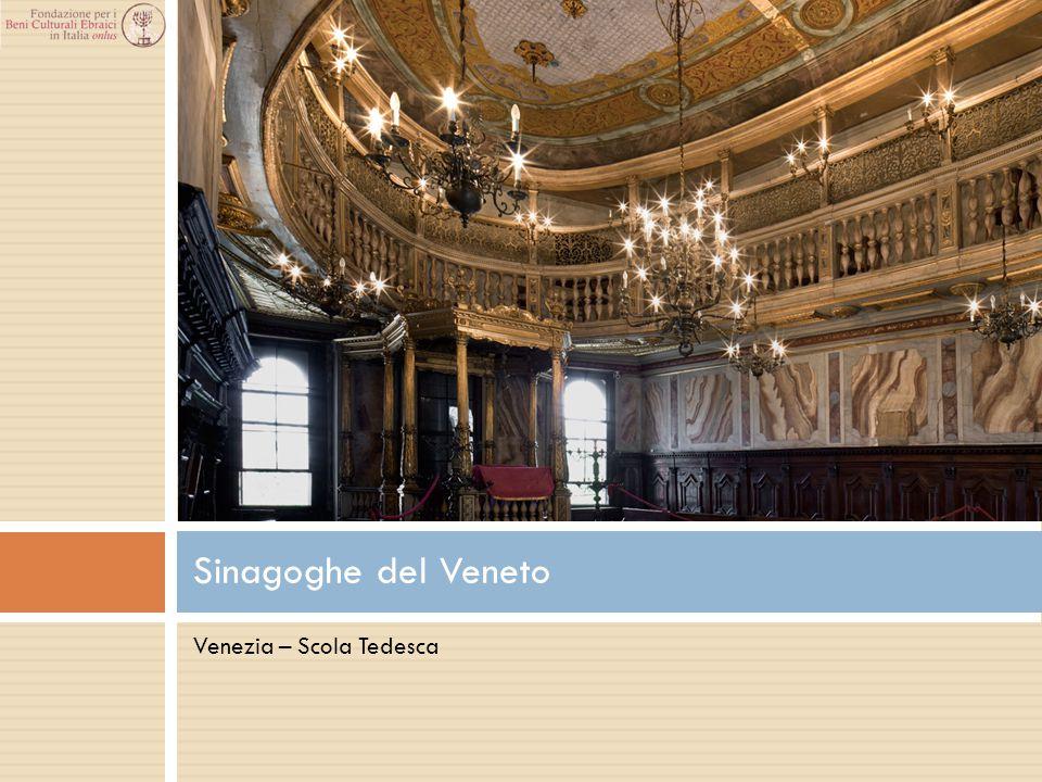 Sinagoghe del Veneto Venezia – Scola Tedesca