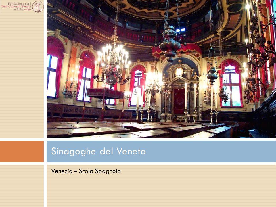 Sinagoghe del Veneto Venezia – Scola Spagnola