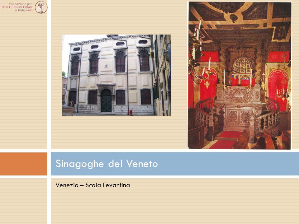 Sinagoghe del Veneto Venezia – Scola Levantina
