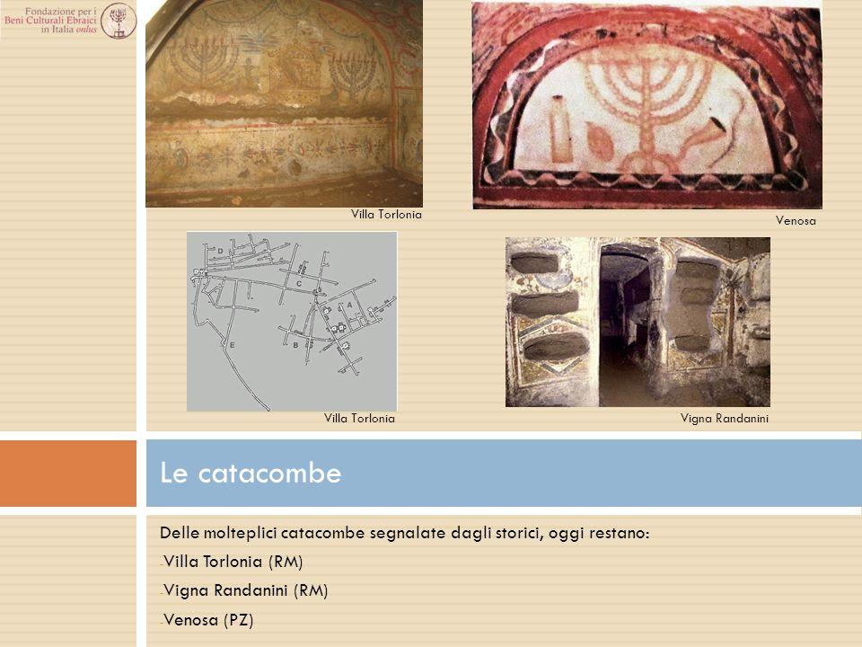 Villa Torlonia Venosa. Villa Torlonia. Vigna Randanini. Le catacombe. Delle molteplici catacombe segnalate dagli storici, oggi restano: