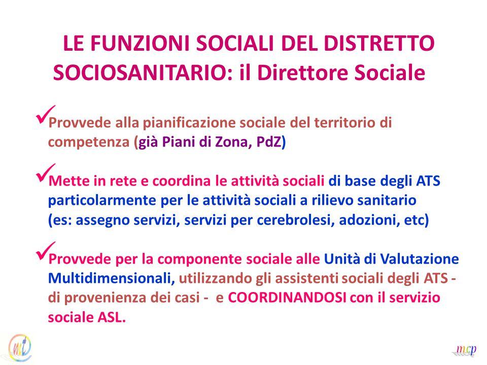 LE FUNZIONI SOCIALI DEL DISTRETTO SOCIOSANITARIO: il Direttore Sociale