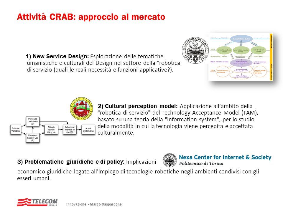 Attività CRAB: approccio al mercato