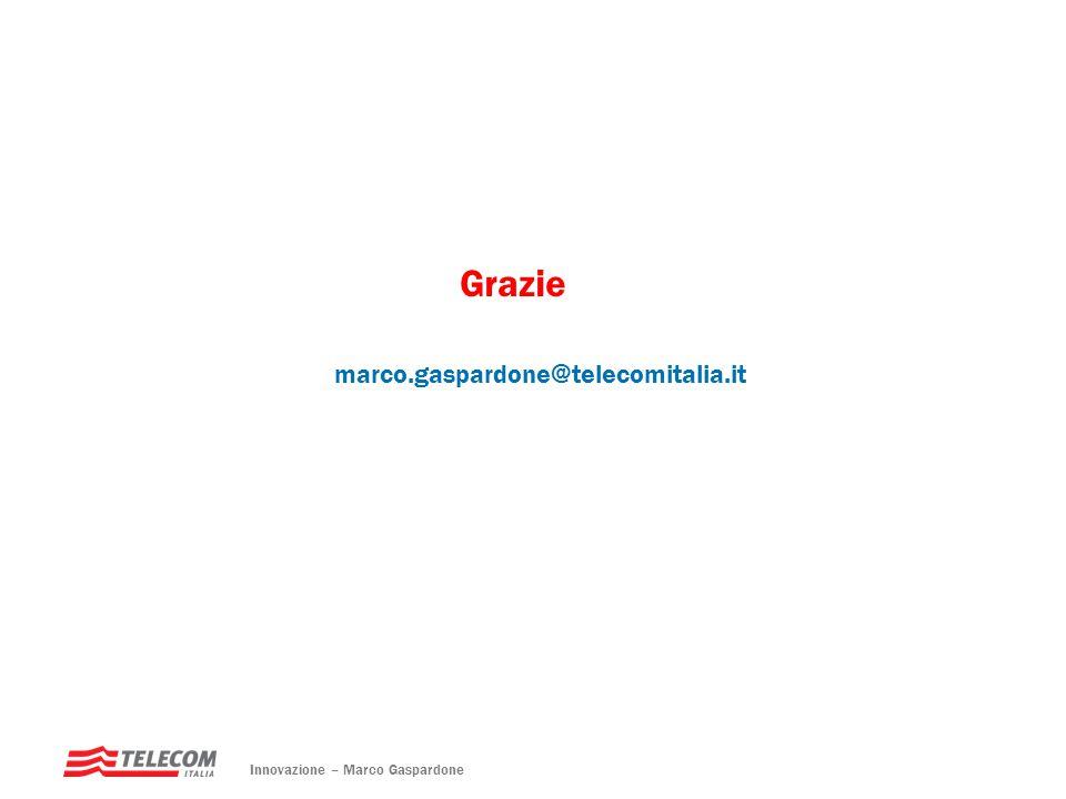 Grazie marco.gaspardone@telecomitalia.it