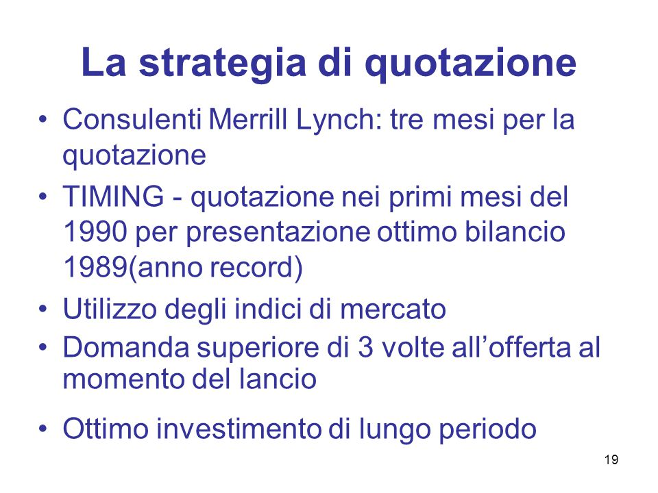 La strategia di quotazione