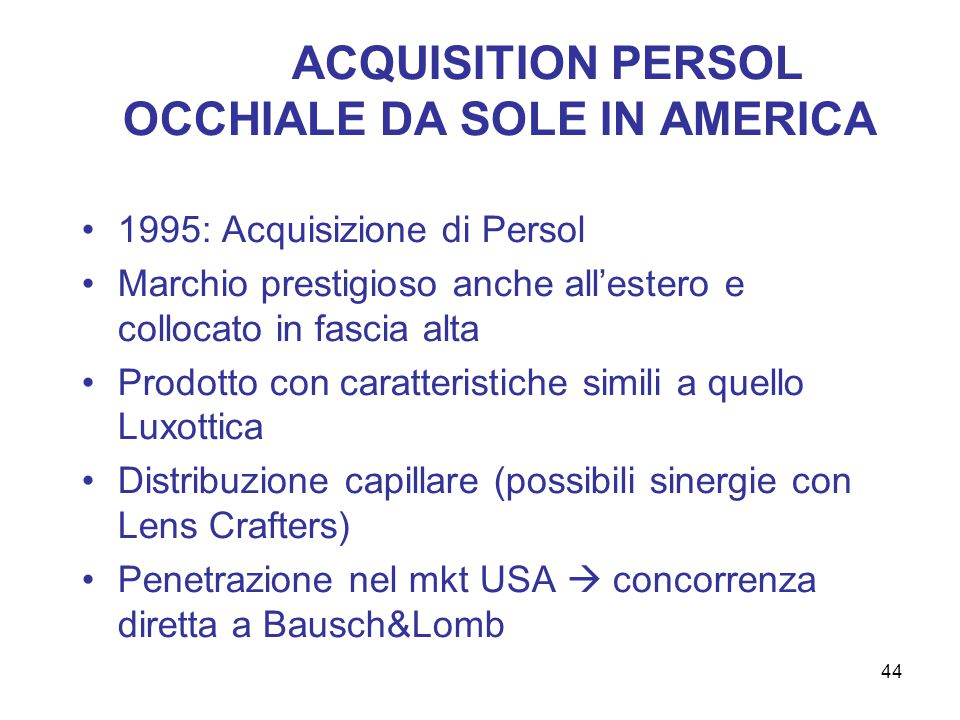 ACQUISITION PERSOL OCCHIALE DA SOLE IN AMERICA