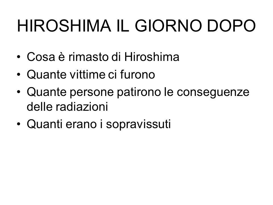 HIROSHIMA IL GIORNO DOPO