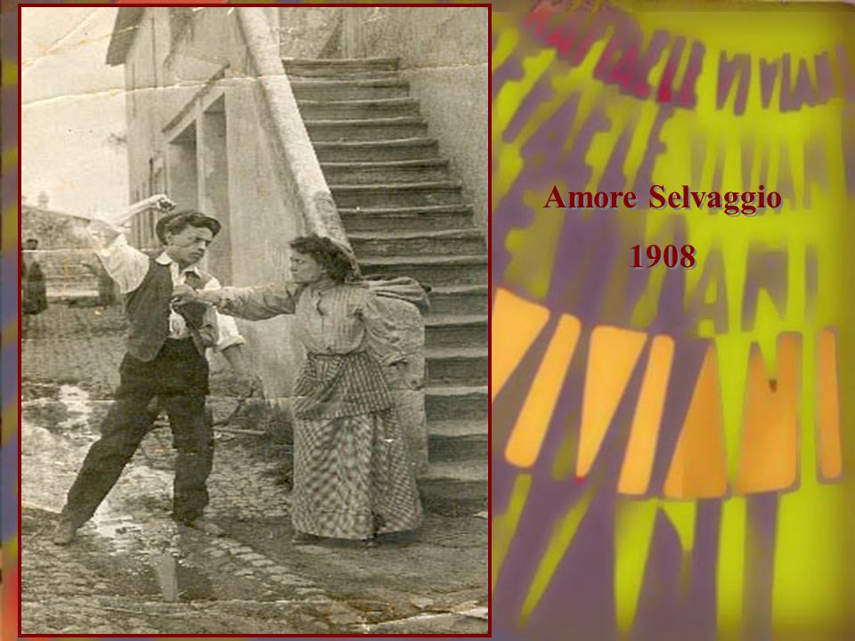 Amore Selvaggio 1908