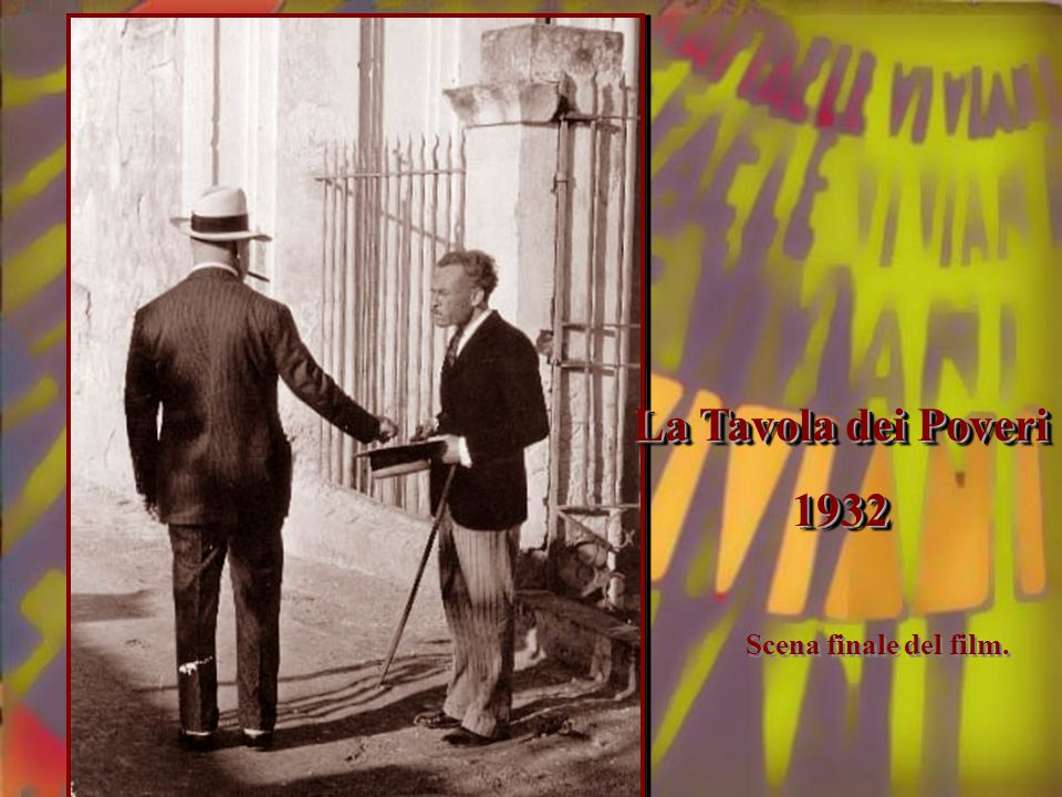 La Tavola dei Poveri 1932 Scena finale del film.