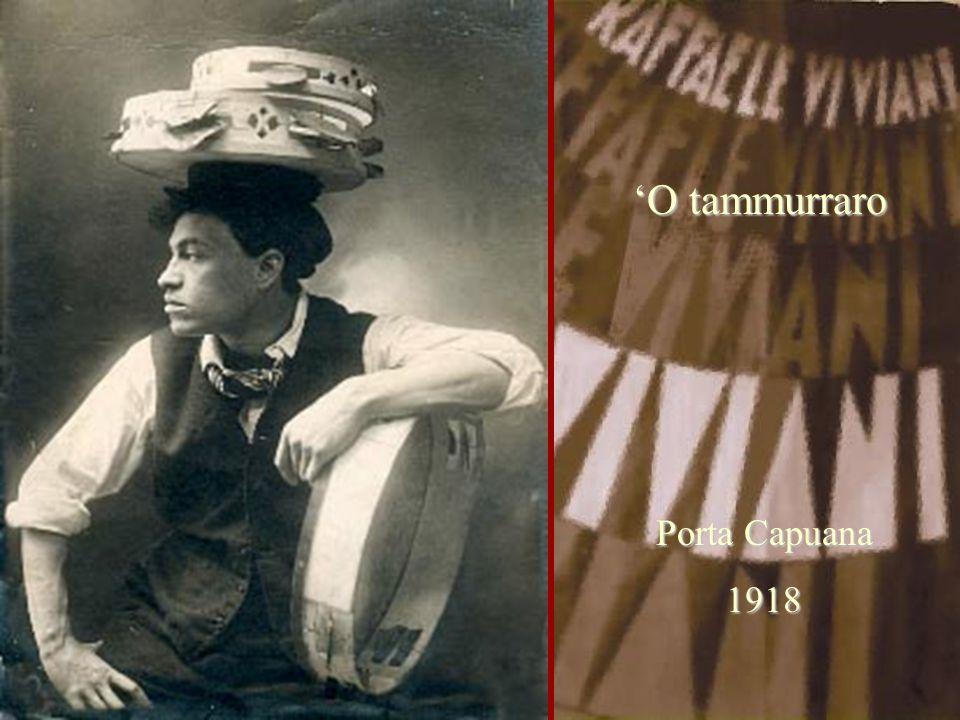 'O tammurraro Porta Capuana 1918