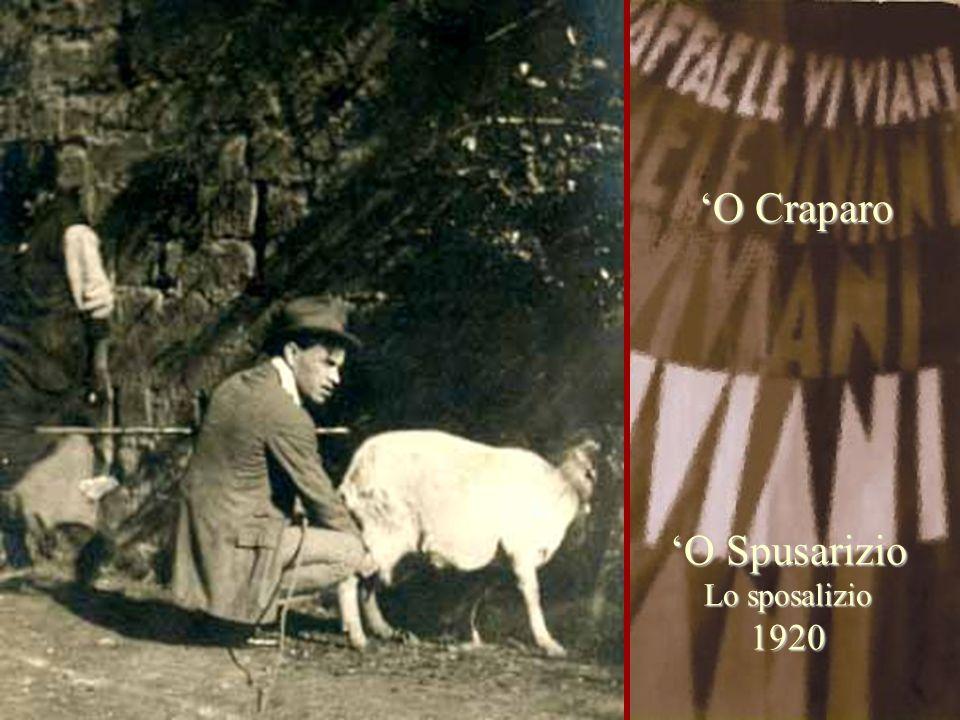 'O Craparo 'O Spusarizio Lo sposalizio 1920