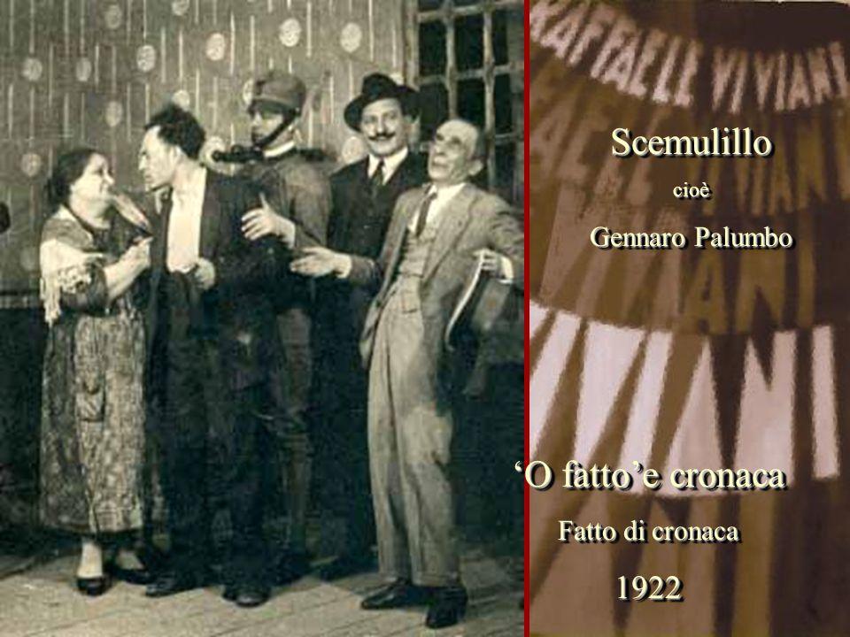 Scemulillo 'O fatto'e cronaca 1922 Gennaro Palumbo Fatto di cronaca