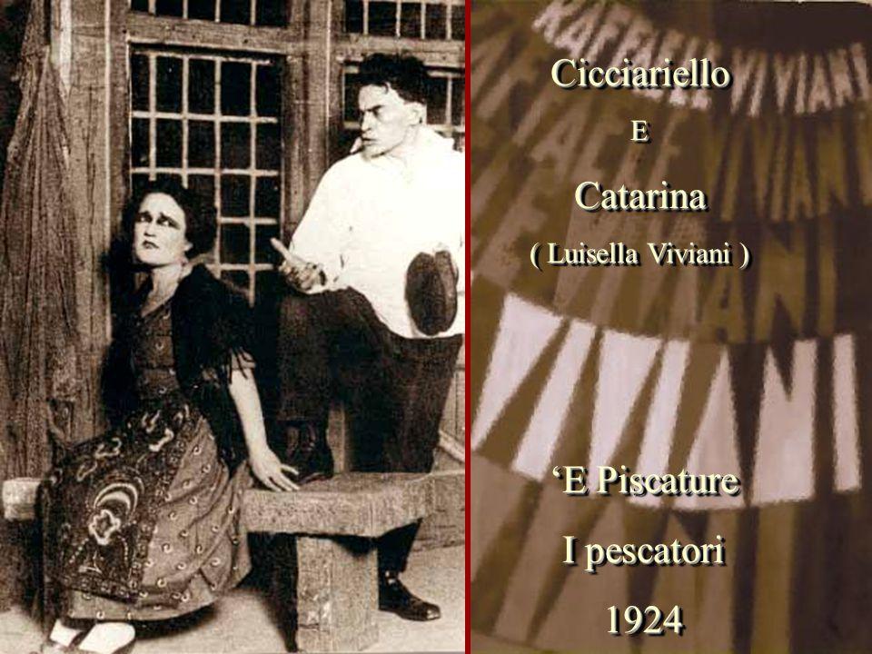 Cicciariello Catarina 'E Piscature I pescatori 1924 E