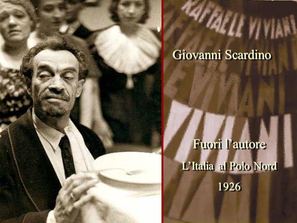 Giovanni Scardino Fuori l'autore L'Italia al Polo Nord 1926