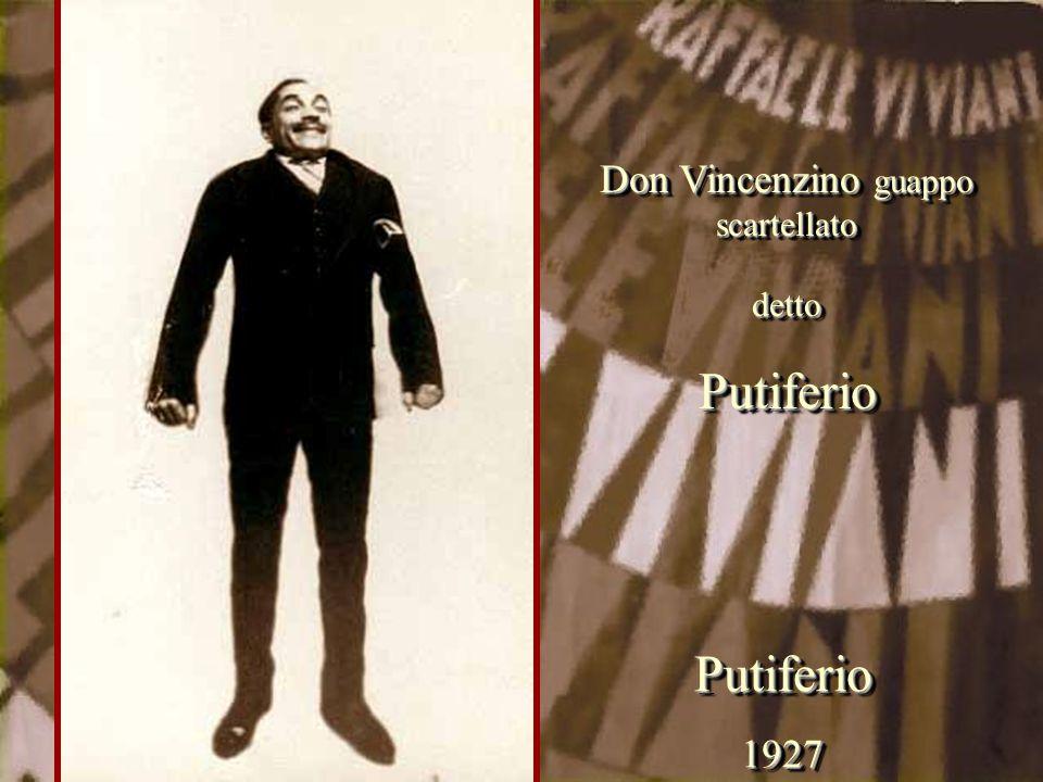 Don Vincenzino guappo scartellato